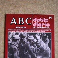 Libros de segunda mano: ABC. 1936-1939. DOBLE DIARIO DE LA GUERRA CIVIL. Nº 14.. Lote 35521875