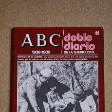 Libros de segunda mano: ABC. 1936-1939. DOBLE DIARIO DE LA GUERRA CIVIL. Nº 11.. Lote 35521910