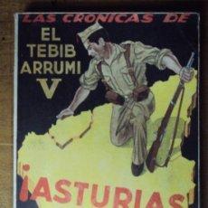 Libros de segunda mano: CRONICAS DE EL TEBIB ARRUMI Nº V: ASTURIAS POR ESPAÑA, SEPTIEMBRE-NOVIEMBRE 1937. HOJAS SIN ABRIR. Lote 35649705