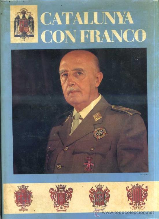 CATALUÑA CON FRANCO (MARE NOSTRUM, 1984) EDICIÓN NUMERADA - GRAN FORMATO (Libros de Segunda Mano - Historia - Guerra Civil Española)