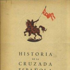 Libros de segunda mano: HISTORIA DE LA CRUZADA ESPAÑOLA VOL. IV TOMO XVIII (1942). Lote 35857786
