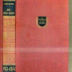 Libri di seconda mano: ACEDO COLUNGA : JOSÉ CALVO SOTELO (AHR, 1957). Lote 35899596
