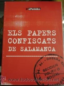 ELS PAPERS CONFISCATS DE SALAMANCA - SÀPIENS PUBLICACIONES (Libros de Segunda Mano - Historia - Guerra Civil Española)