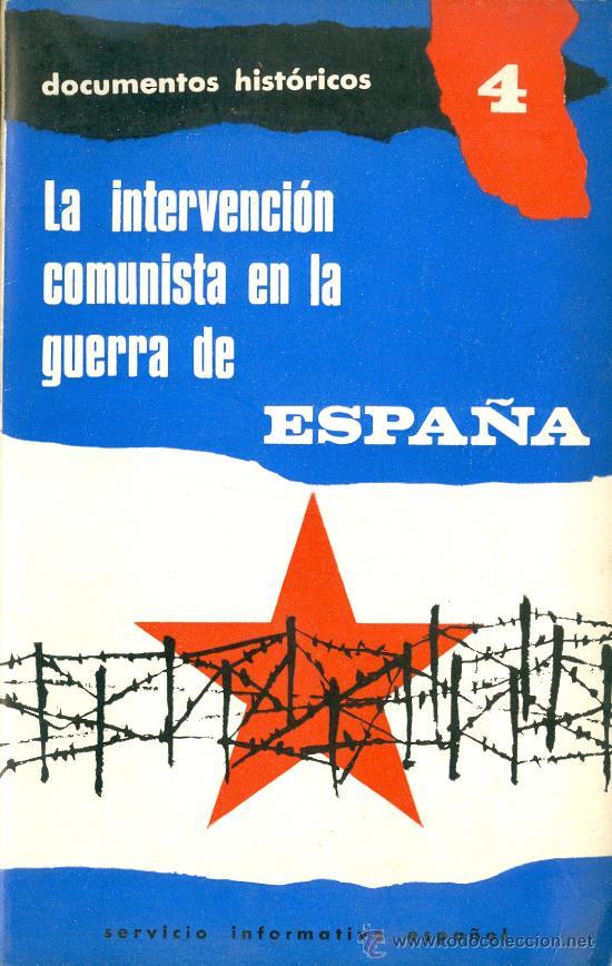 J. MANUEL MARTINEZ BANDE. LA INTERVENCIÓN COMUNISTA EN LA GUERRA DE ESPAÑA. MADRID, 1965. REPYGC. (Libros de Segunda Mano - Historia - Guerra Civil Española)