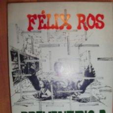 Libros de segunda mano: PREVENTORIO D. OCHO MESES EN LA CHEKA (MADRID, 1974). Lote 37160351