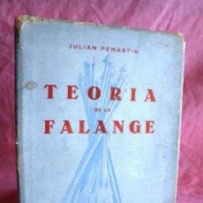 Libros de segunda mano: TEORIA DE LA FALANGE - JULIAN PEMARTIN.. Lote 37193785