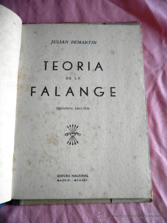 Libros de segunda mano: TEORIA DE LA FALANGE - JULIAN PEMARTIN. - Foto 2 - 37193785