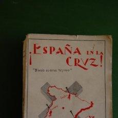 Libros de segunda mano: ESPAÑA EN LA CRUZ (DIARIO DE OTRO TESTIGO). 1937. AUTOR PEREZ OLIVARES, ROGELIO. Lote 37311379