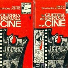 Libros de segunda mano: CARLOS FERNANDEZ CUENCA. LA GUERRA DE ESPAÑA Y EL CINE. 2 VOLS. MADRID, 1972. REPYGC.. Lote 37548370