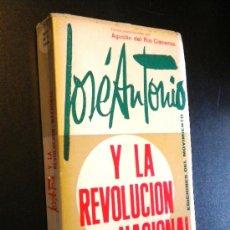 Libros de segunda mano: JOSE ANTONIO Y LA REVOLUCION NACIONAL / AGUSTIN DEL RIO CISNEROS. Lote 37567317
