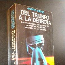 Libros de segunda mano: DEL TRIUNFO A LA DERROTA / JACINTO TORYHO. Lote 37940228