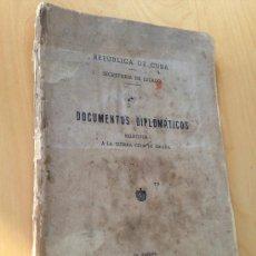 Libros de segunda mano: 1939.- DOCUMENTOS DIPLOMATICOS RELATIVOS A LA GUERRA CIVIL DE ESPAÑA. REPUBLICA DE CUBA. LA HABANA.. Lote 38027475