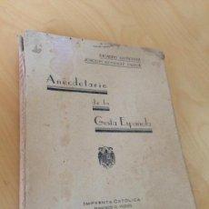 Libros de segunda mano: 1939.- SPANISH CIVIL WAR. ANECDOTARIO DE LA GESTA ESPAÑOLA. RICARDO GUTIERREZ Y JOAQUIN GLEZ PASTOR. Lote 38168851