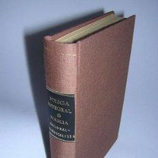 Libros de segunda mano: 1939 - CASTELLANOS SANTAMARIA - POLICIA INTEGRAL Ó POLICIA NACIONAL SINDICALISTA. Lote 38264618