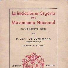 Libros de segunda mano - LA INICIACIÓN EN SEGOVIA DEL MOVIMIENTO NACIONAL. Julio-Agosto 1936 - 48313117