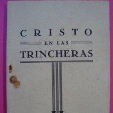 Libros de segunda mano: LIBRO.KARL STÄHLI:CRISTO EN LAS TRINCHERAS.BILBAO 1938.GUERRA CIVIL.. Lote 38526876