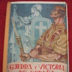 Libros de segunda mano: GUERRA Y VICTORIA DE ESPAÑA. MANUEL AZNAR. . Lote 38638308