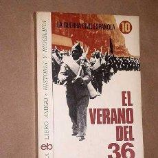 Libros de segunda mano: EL VERANO DEL 36. XAVIER COSTA CLAVELL. GUERRA CIVIL ESPAÑOLA 10. LIBRO AMIGO BRUGUERA 1976. +++. Lote 119161671