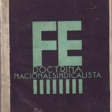 Libros de segunda mano: FE. DOCTRINA NACIONALSINDICALISTA Nº1-6 (1 DE ENERO DE 1937 A 6 DE JUNIO DE 1937) 6 NUMEROS EN 1 VOL. Lote 39108420