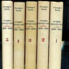 Libros de segunda mano: GEORGES SORIA : GUERRA Y REVOLUCIÓN EN ESPAÑA (GRIJALBO, 1978). Lote 39338639
