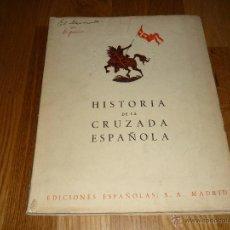 Libros de segunda mano: HISTORIA DE LA CRUZADA ESPAÑOLA, EDICIONES ESPÑS 1940 FOTOS LÁMINAS COLOR B/N-VOL III TOMO XXII. Lote 40050629