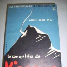 Libros de segunda mano: ARRUMI, EL TEBIB. LA CONQUISTA DE VIZCAYA. Lote 40173341
