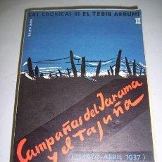 Libros de segunda mano: ARRUMI, EL TEBIB. CAMPAÑAS DEL JARAMA Y EL TAJUÑA. Lote 40256712