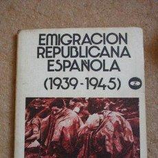 Libros de segunda mano - Emigración republicana española (1939-1945). Fernández (Alberto) - 40288123