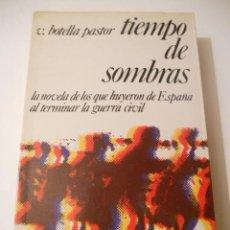 Libros de segunda mano: TIEMPO DE SOMBRAS, GUERRA CIVIL. Lote 40414166