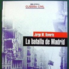 Libros de segunda mano: LA BATALLA DE MADRID. Lote 40869552