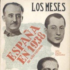Libros de segunda mano: JOSÉ GUTIERREZ-RAVÉ. ESPAÑA EN 1938. MESES DE JULIO, AGOSTO Y SEPTIEMBRE. SANTANDER, 1939. REPYGC. Lote 40945454