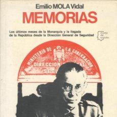 Libros de segunda mano: EMILIO MOLA VIDAL. MEMORIAS. BARCELONA, 1977. (ESPEJO DE ESPAÑA). REPYGC.. Lote 169760045