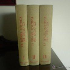 Libros de segunda mano: LA ESPAÑA POLÍTICA DEL SIGLO XX - EN FOTOGRAFIAS Y DOCUMENTOS - 1ª ED.. Lote 41081355