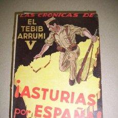 Libros de segunda mano: ARRUMI, EL TEBIB. ¡ASTURIAS POR ESPAÑA! : (SEPTIEMBRE-NOVIEMBRE 1937). Lote 41155142
