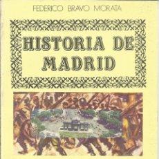 Libros de segunda mano: HISTORIA DE MADRID. FEDERICO BRAVO MORATA.LA BATALLA DE MADRID. G.C. 5ª ED. MADRID. 1985. Nº10. Lote 41414730