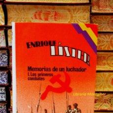 Libros de segunda mano: MEMORIAS DE UN LUCHADOR . I. LOS PRIMEROS COMBATES . AUTOR : LISTER, ENRIQUE . Lote 41517916