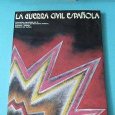 Libros de segunda mano: LA GUERRA CIVIL ESPAÑOLA. CATÁLOGO DE LA EXPOSICIÓN CELEBRADA EN 1980. Lote 42278455