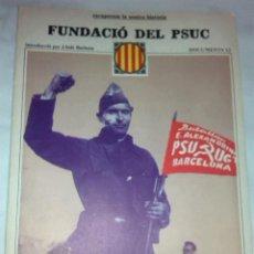 Libros de segunda mano: FUNDACIO DEL PSUC. DOCUMENTS, 12. BCN : ED.62, 1977. 38X27CM. 36 P.. Lote 42353596