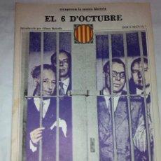Libros de segunda mano: EL 6 D'OCTUBRE. DOCUMENTS, 7. BCN : ED.62, 1977. 38X27CM. 36 P.. Lote 42353742
