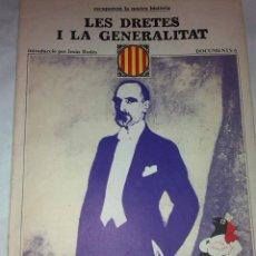 Libros de segunda mano: LES DRETES I LA GENERALITAT. DOCUMENTS, 6. BCN : ED.62, 1977. 38X27CM. 36 P.. Lote 42353765