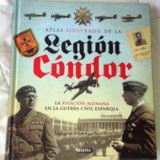 Libros de segunda mano: ATLAS ILUSTRADO DE LEGION CONDOR . Lote 42415053