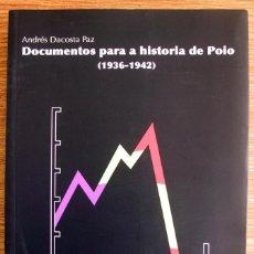 Libros de segunda mano: DOCUMENTOS PARA A HISTORIA DE POIO, 1936-1942. Lote 42448490