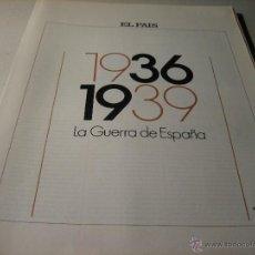 Libros de segunda mano: 1936-1939, LA GUERRA DE ESPAÑA. FASCICULO 1.- 1936 1939: LA GUERRA DE ESPAÑA. Lote 42691970