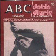 ABC. DOBLE DIARIO DE LA GUERRA CIVIL (1936-1939). FASCÍCULO 18 A-GCV-1390