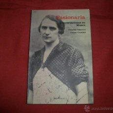 Libros de segunda mano: PASIONARIA: CONVERSACIONES EN MOSCÚ - JAIME CAMINO - DOLORES IBÁRRURI. Lote 43421307