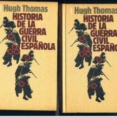 Libros de segunda mano: 2 TOMOS HISTORIA DE LA GUERRA CIVIL ESPAÑOLA HUG THOMAS . Lote 35756069