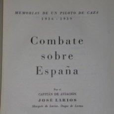 Libros de segunda mano: MEMORIAS DE UN PILOTO DE CAZA 1936 - 1939. COMBATE SOBRE ESPAÑA. Lote 43498602