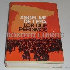 Gebrauchte Bücher - LERA, Angel María de. Los que perdimos - 43483621