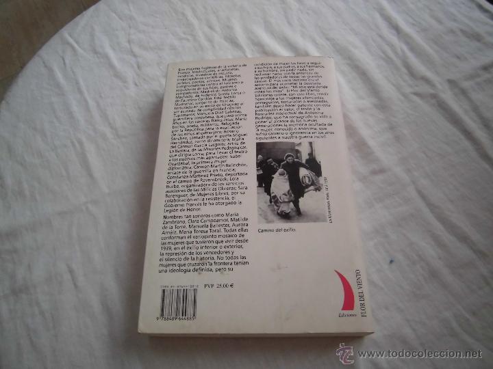 Libros de segunda mano: MUJER Y EXILIO 1939.ANTONINA RODRIGO .EDICIONES FLOR DEL VIENTO 2003.-1ª EDICION - Foto 6 - 43719460