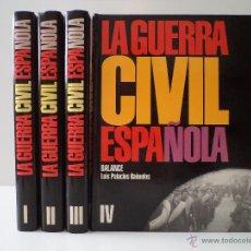 Libros de segunda mano: LA GUERRA CIVIL ESPAÑOLA 1936-1939. VOLÚMENES I-II-III-IV: COMPLETO. PALACIOS BAÑUELOS, LUIS.. Lote 43834130